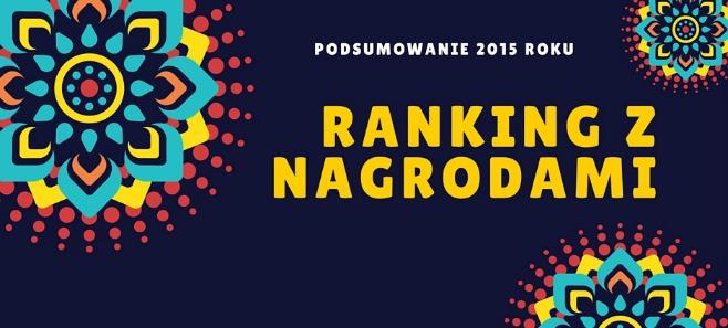 Ranking z nagrodami. Podsumowanie 2015