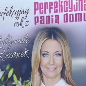 Perfekcyjny rok z Małgorzatą Rozenek