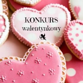 Rozstrzygnięcie konkursu: Walentynki z Deccorią