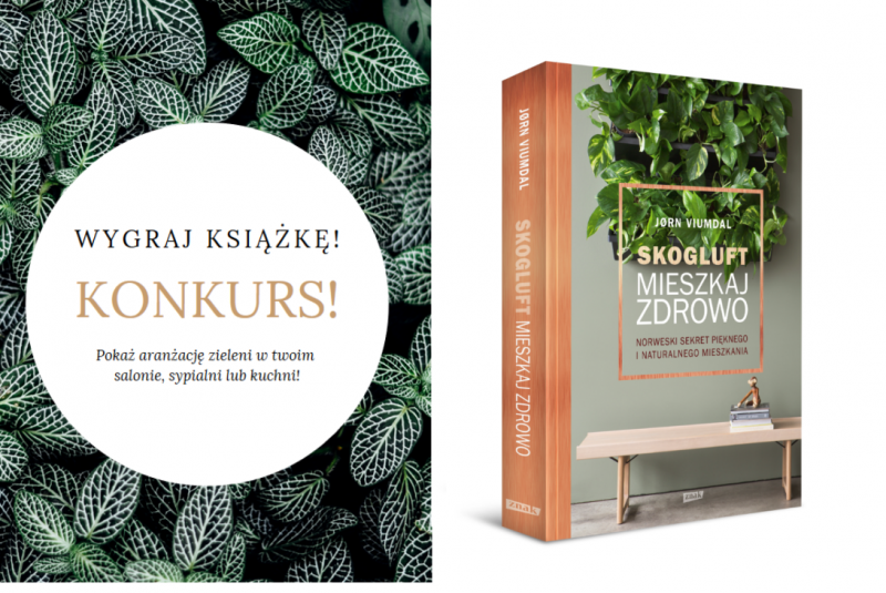 """Konkurs: Wygraj książkę """"Skogluft. Mieszkaj zdrowo."""" Jørna Viumdala"""
