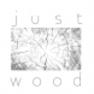justwood