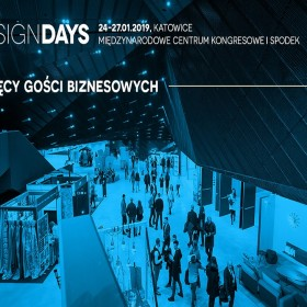 300 wystawców i ponad 25 tysięcy miłośników designu spotka się w Katowicach na 4 Design Days (24-27 stycznia 2019 r.)