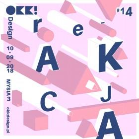 Nadchodzi reAKCJA OKK! design