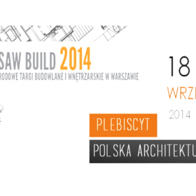 Laureaci Plebiscytu Polska Architektura XXL na targach Warsaw Build 2014