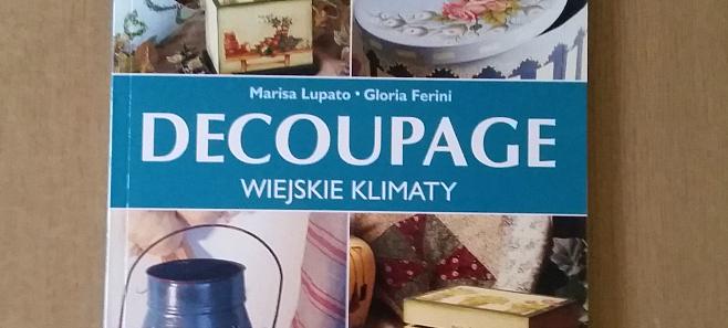 Decoupage. Wiejskie klimaty