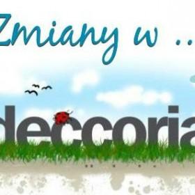 Kolejne rewelacyjne zmiany w serwisie Deccoria.pl